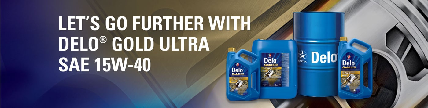 Let's go further With Delo® Gold Ultra SAE 15W-40